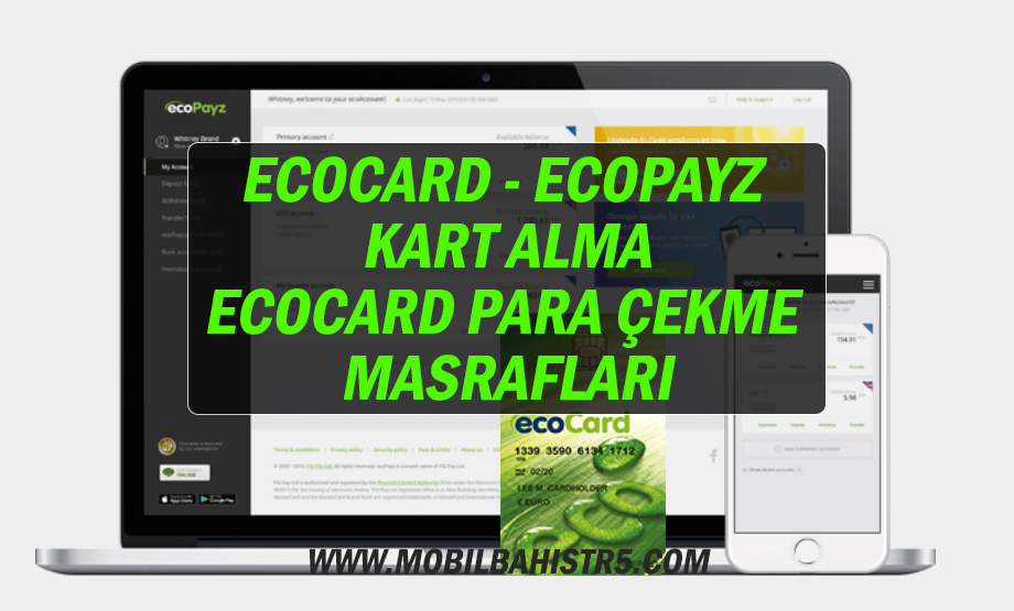 Ecocard -Ecopayz Kart Alma- Ecocard Para Çekme Masrafları